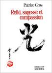 Reiki, sagesse et compassion